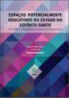Espaços_potencialmente_educativos_do_estado_do_espírito_santo